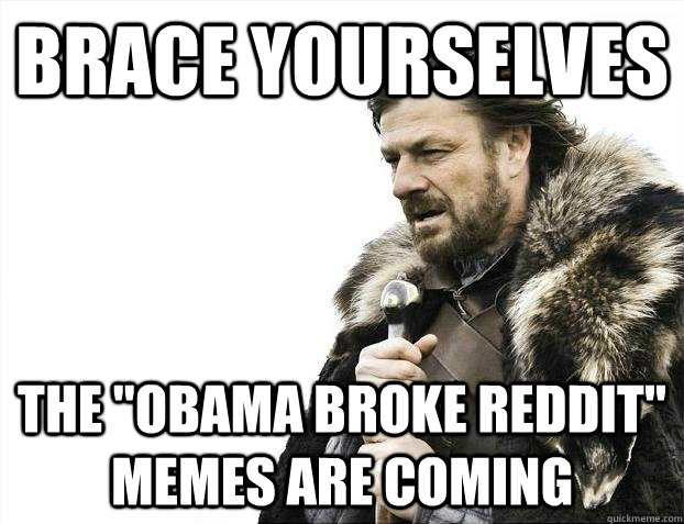 BRACE YOURSELVES the