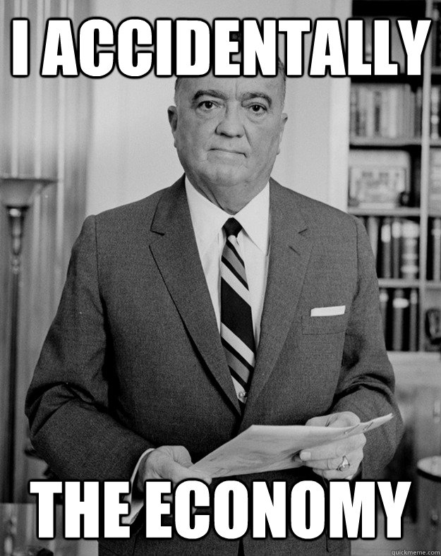 I accidentally The economy - I accidentally The economy  Herbert Hoover