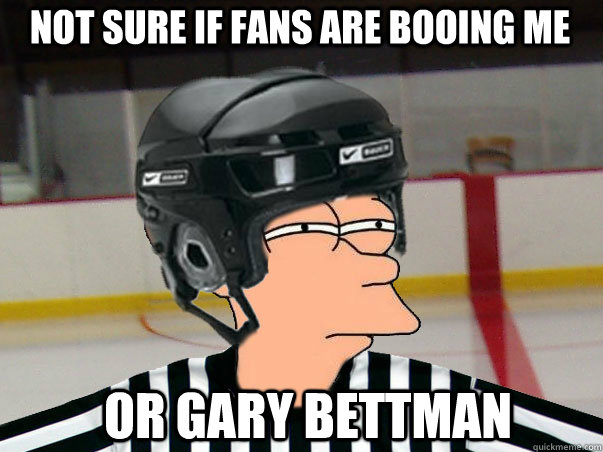 Not sure if fans are booing me Or Gary Bettman