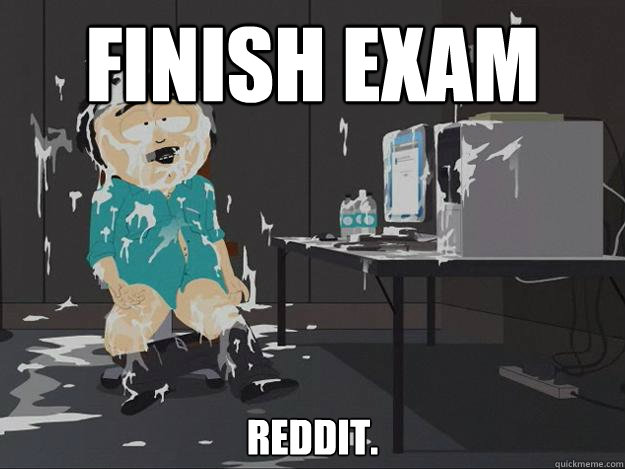 Finish Exam Reddit.