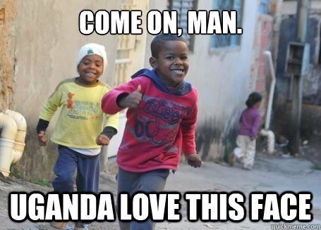 come on, man. uganda love this face - come on, man. uganda love this face  Ridiculously photogenic 3rd world kid