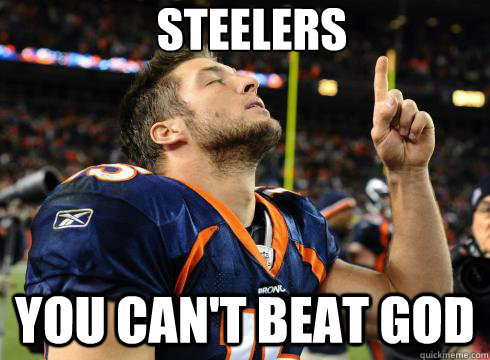 0111a4a5649ff3084fc5941738eaa52334f45c4b57f1be97b032c62d1dc4b4ab steelers you can't beat god tebow quickmeme,Steelers Lose Meme