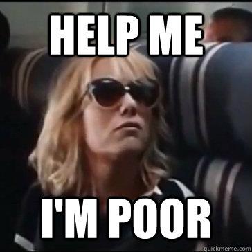 HELP ME i'M POOR - HELP ME i'M POOR  Bridesmaids Annie