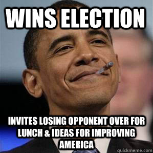 wins election invites losing opponent over for lunch & ideas for improving America - wins election invites losing opponent over for lunch & ideas for improving America  Misc