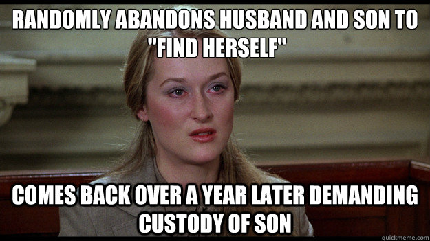 randomly abandons husband and son to