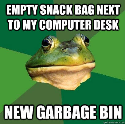 empty snack bag next to my computer desk new garbage bin - empty snack bag next to my computer desk new garbage bin  Foul Bachelor Frog