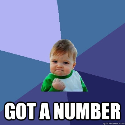 Got a number  Success Kid