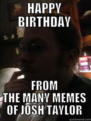 Many Memes Of Josh Taylor