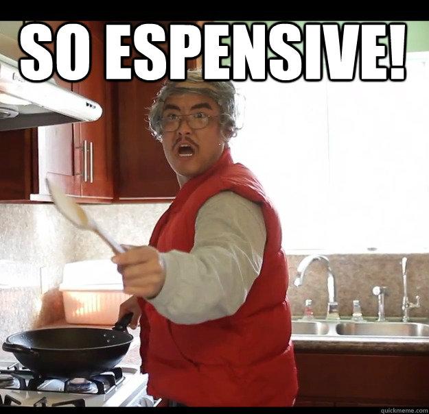 So espensive!