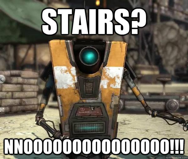 Stairs? NNOOOOOOOOOOOOOOO!!!