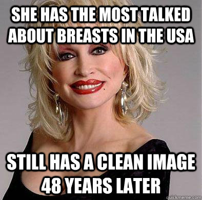 She has the most talked about breasts in the usa still has a clean image 48 years later - She has the most talked about breasts in the usa still has a clean image 48 years later  Good guy Dolly Parton