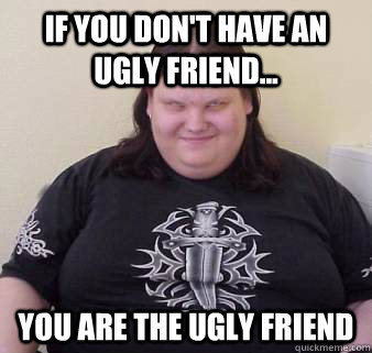 Ugly fat girl memes