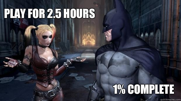 Play for 2.5 hours 1% complete