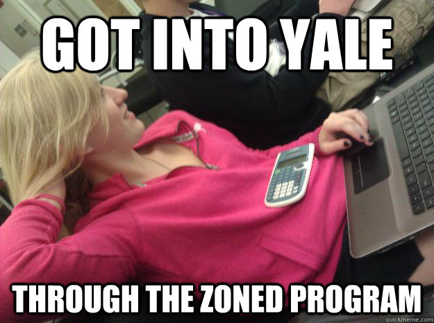got into yale through the zoned program