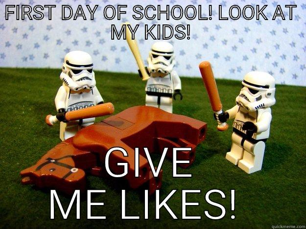 FIRST DAY OF SCHOOL! LOOK AT MY KIDS! GIVE ME LIKES!  Dead Horse