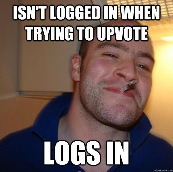 isn't logged in when trying to upvote logs in - isn't logged in when trying to upvote logs in  Misc