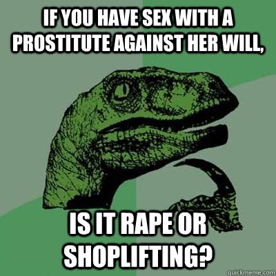 Prostitute against her will