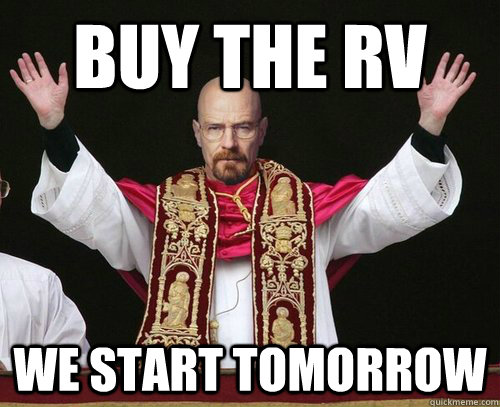 Buy the RV We start Tomorrow - Buy the RV We start Tomorrow  Misc