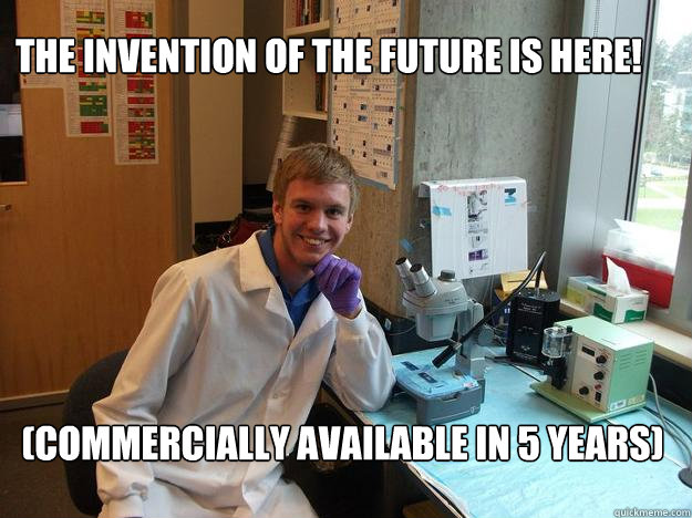 The invention of the future is here! (Commercially available in 5 years)