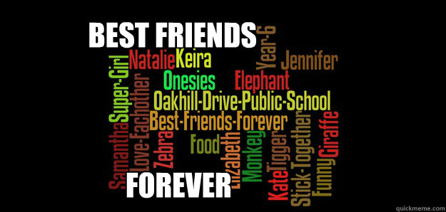 Best Friends Forever  Best Friends