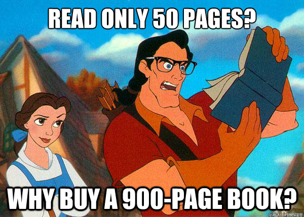 Read only 50 pages? Why buy a 900-page book?  Hipster Gaston