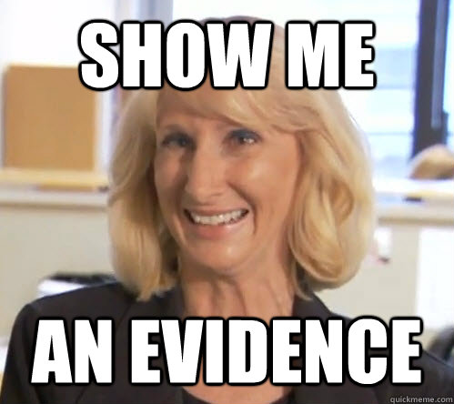 SHOW ME AN EVIDENCE  Wendy Wright