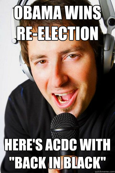 Obama wins re-election here's acdc with