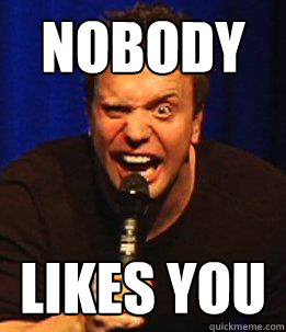 Nobody Likes You  - Nobody Likes You   I Hate Everybody