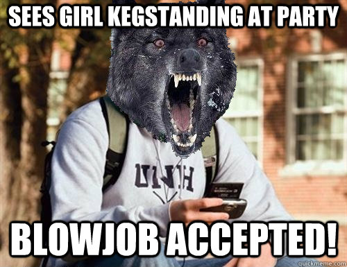 sees girl kegstanding at party blowjob accepted!