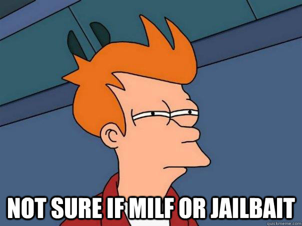 Not sure if milf or jailbait -  Not sure if milf or jailbait  Futurama Fry