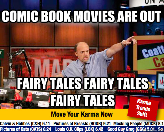 Comic book movies are out fairy tales fairy tales fairy tales - Comic book movies are out fairy tales fairy tales fairy tales  Mad Karma with Jim Cramer