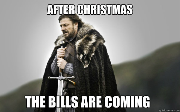 After Christmas The bills are coming - After Christmas The bills are coming  Misc