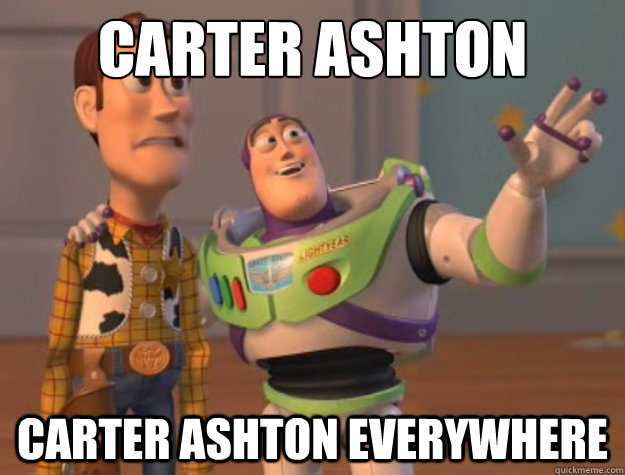 Carter Ashton Carter Ashton everywhere - Carter Ashton Carter Ashton everywhere  Buzz Lightyear