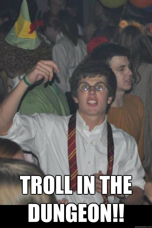 TROLL IN THE DUNGEON!!