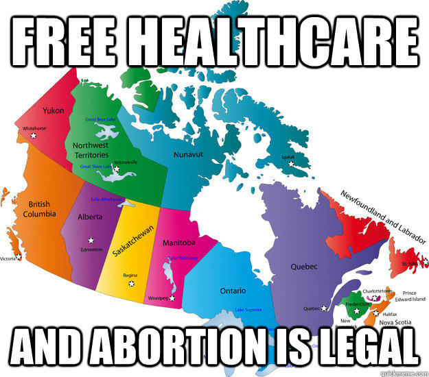 free healthcare and abortion is legal - free healthcare and abortion is legal  Misc