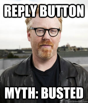 Reply Button Myth: Busted