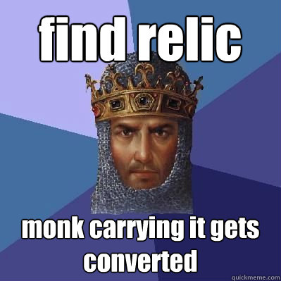 find relic  monk carrying it gets converted - find relic  monk carrying it gets converted  Age of Empires