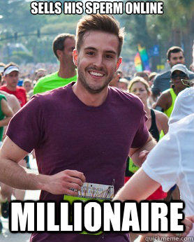 Sells his sperm online Millionaire - Sells his sperm online Millionaire  Ridiculously photogenic guy