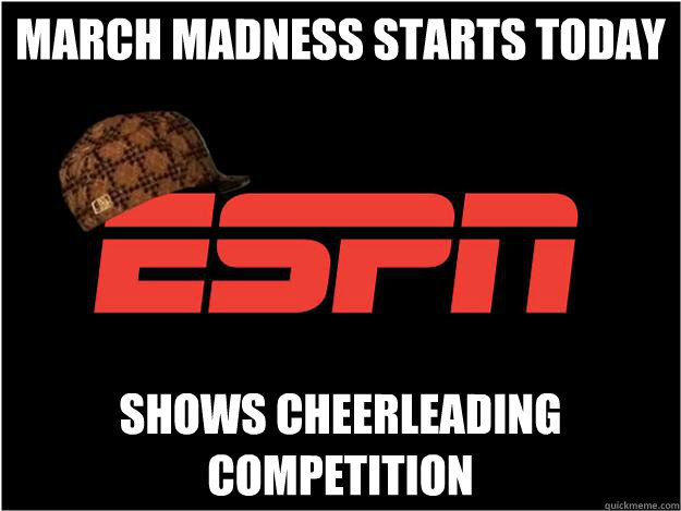 March Madness starts today Shows Cheerleading Competition - March Madness starts today Shows Cheerleading Competition  Misc