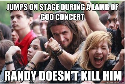 Jumps On Stage During A Lamb Of God Concert Randy Doesnt Kill Him