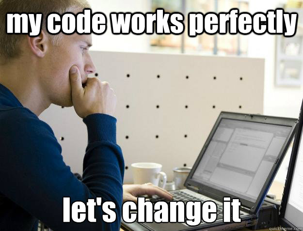 my code works perfectly let's change it - my code works perfectly let's change it  Programmer