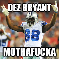 Dez Bryant Memes Quickmeme