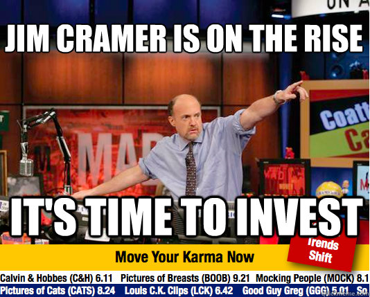 Jim Cramer is on the rise  It's time to invest  Mad Karma with Jim Cramer