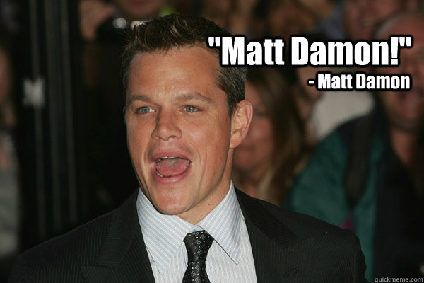 Image result for Matt DAMON FUNNY