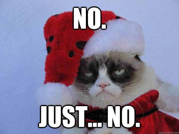 Grumpy Cat Christmas Memes.It S Beginning To Look A Lot Like Fuck This Christmas