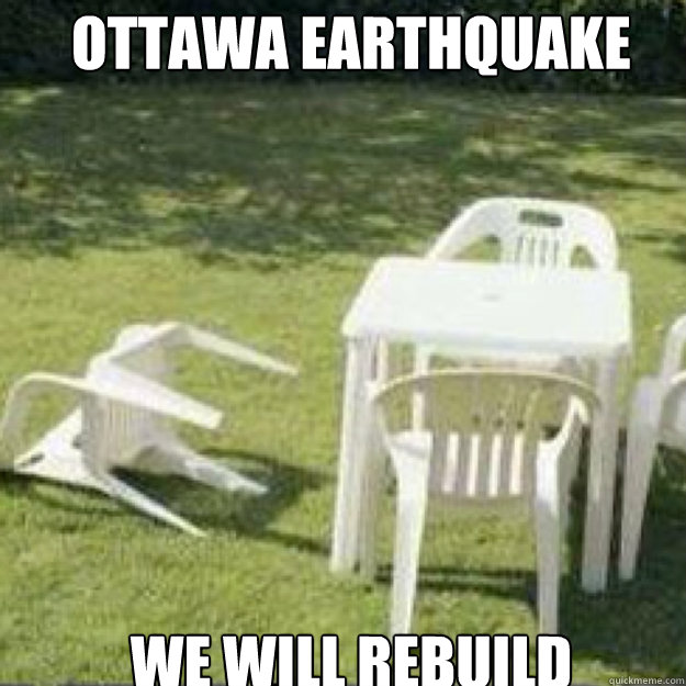 OTTAWA EARTHQUAKE 2013 We will rebuild