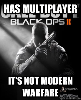 has multiplayer it's not modern warfare