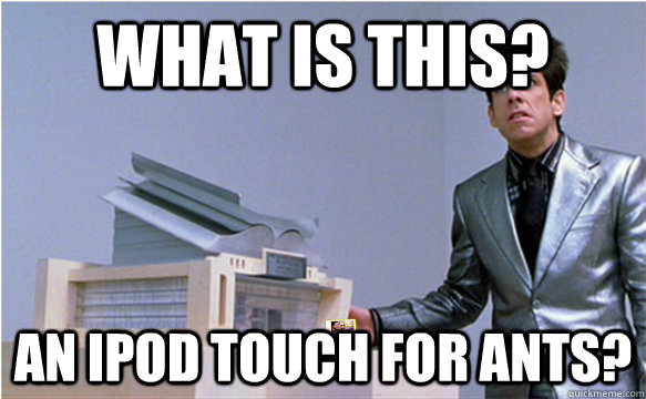 What is this? An ipod touch for ants? - What is this? An ipod touch for ants?  an ipod for ants