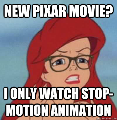 new pixar movie? i only watch stop-motion animation  Hipster Ariel