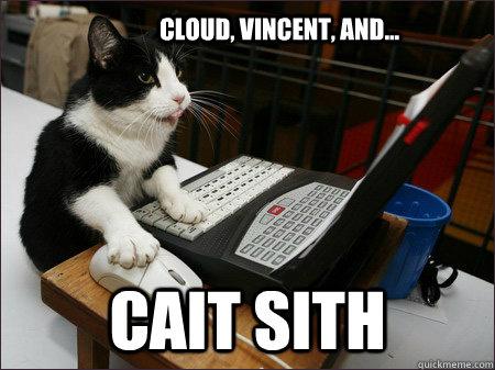 Cloud, Vincent, and... Cait Sith